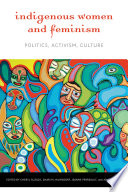Indigenous Women and Feminism Book PDF