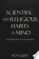 Scientific And Religious Habits Of Mind book