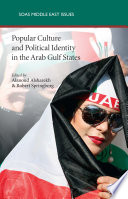 Popular Culture and Political Identity in the Arab Gulf States