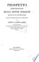 Prospetto biografico delle donne italiane rinomate in letteratura dal secolo decimquarto dino a  giorni nostri