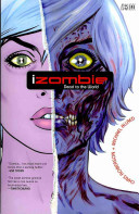 IZombie : inherits some of their memories and the...