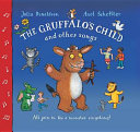 The Gruffalo s Child Song and Other Songs