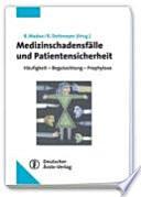 Medizinschadensfälle und Patientensicherheit