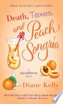 Death  Taxes  and Peach Sangria