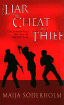 The Liar  the Cheat  and the Thief