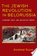 The Jewish Revolution in Belorussia