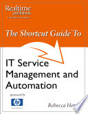 The Shortcut Guide to IT Service Management and Automation
