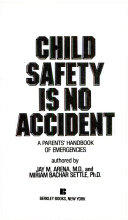Child Safety Is No Accident Both The Prevention And The Treatment Of Childhood