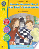 From the Mixed Up Files of Mrs  Basil E  Frankweiler   Literature Kit Gr  5 6