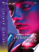 A Husband s Watch