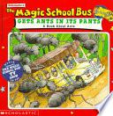 The Magic School Bus Gets Ants In Its Pants