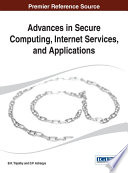 Advances in Secure Computing  Internet Services  and Applications