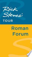 Rick Steves  Tour  Roman Forum