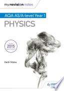 My Revision Notes  AQA AS Physics
