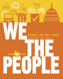We the People  An Introduction to American Politics  Ninth Texas Edition