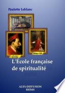 L'ÉCOLE FRANÇAISE DE SPIRITUALITÉ