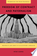 Freedom of Contract and Paternalism
