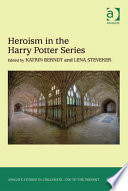Heroism in the Harry Potter Series