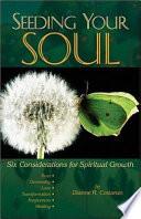 Seeding Your Soul