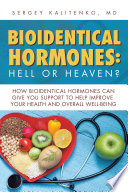 Bioidentical Hormones  Hell or Heaven