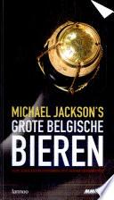 Michael Jackson S Grote Belgische Bieren