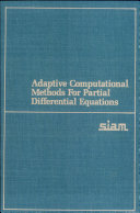 Adaptive Computational Methods for Partial Differential Equations