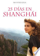 Veinticinco d  as en Shangh  i