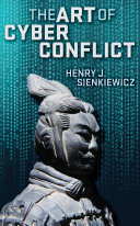 The Art of Cyber Conflict