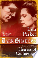 Dark Shadows  Heiress of Collinwood