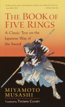 The Book of Five Rings Victory Was Originally Composed In 1643 By An
