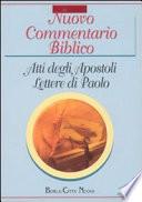 Nuovo commentario biblico. Atti degli Apostoli, Lettere di Paolo, lettere cattoliche, Apocalisse