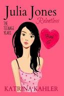 Julia Jones The Teenage Years Book 6 Relentless A Book For Teenage Girls