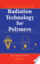 Radiation Technology for Polymers  Second Edition