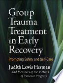 Group Trauma Treatment in Early Recovery Book PDF