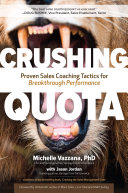 Crushing Quota: Proven Sales Coaching Tactics for Breakthrough Performance