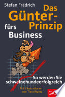 Das G  nter Prinzip f  rs Business