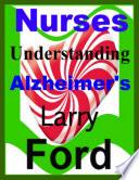 Nurses Understanding Alzheimer's