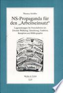 """NS-Propaganda für den """"Arbeitseinsatz"""""""