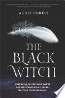 The Black Witch  The Black Witch Chronicles  Book 1