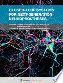 Closed-Loop Systems for Next-Generation Neuroprostheses