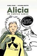 Alicia - Im wahren Leben