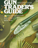 Gun Traders Guide