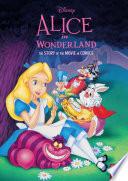 Disney Alice in Wonderland  The Story of the Movie in Comics Book PDF