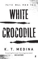 White Crocodile Mo Hayder Every So Often A Thriller Appears