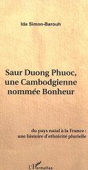 Saur Duong Phuoc  une Cambodgienne nomm  e bonheur