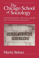 The Chicago School of Sociology