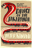 Dance of the Jakaranda British Colonial Rule In The Great Rift Valley