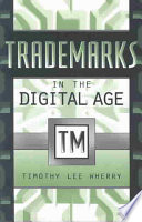 Trademarks in the Digital Age
