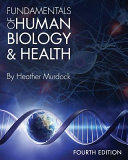 Fundamentals of Human Biology and Health  Fourth Edition
