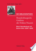 Mark Brandenburg mit Berlin-Cölln 1506–1640